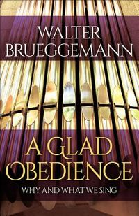 A Glad Obedience