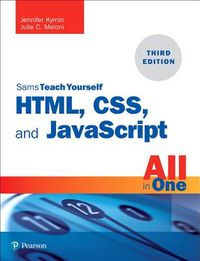 Sams Teach Yourself HTML, CSS, and JavaScript