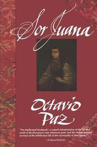 Sor Juana Or, the Traps of Faith