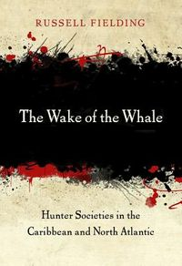 The Wake of the Whale