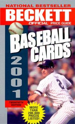 The Official Price Guide To Baseball Cards 2001 By Beckett James