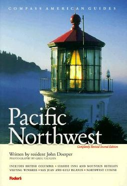 Compass American Guides Pacific Northwest