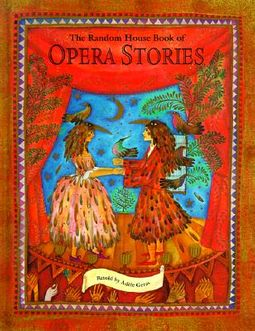 The Random House Book of Opera Stories