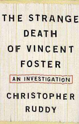 The Strange Death of Vincent Foster