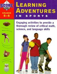 Learning Adventures in Sports