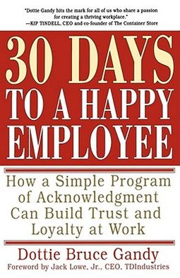 Thirty Days to a Happy Employee