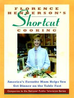 Florence Henderson's Short-Cut Cooking
