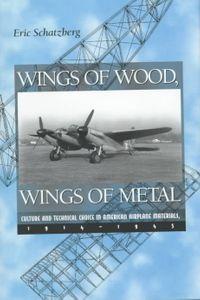 Wings of Wood, Wings of Metal
