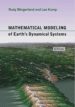 Mathematical Modeling of Earth's Dynamical Systems