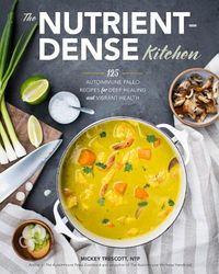 The Nutrient-Dense Kitchen