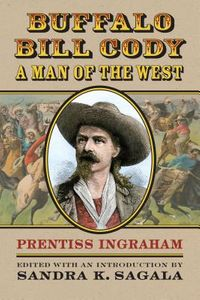 Buffalo Bill Cody, a Man of the West
