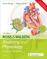 Ross & Wilson Anatomy and Physiology in Health and Illness