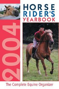 Horse Rider's Yearbook 2004