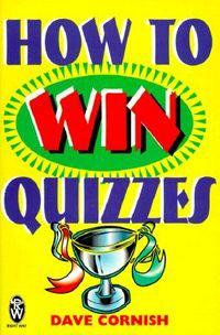 How to Win Quizzes