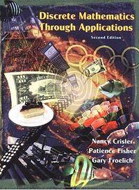 Discrete Mathematics Through Applications
