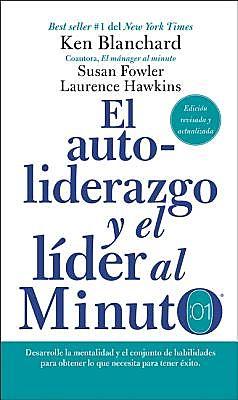 El autoliderazgo y el l?der al minuto / Leadership and the One Minute Manager