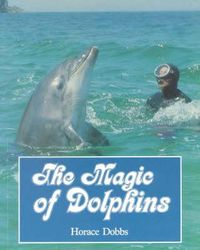 The Magic of Dolphins
