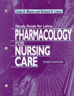 lehnes pharmacology for nursing care 10th edition study guide