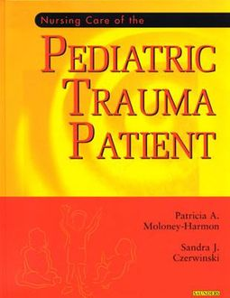 Nursing Care of the Pediatric Trauma Patient