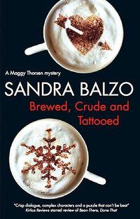 Brewed, Crude and Tattooed