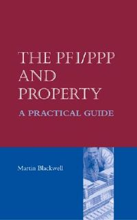 The Pfi/Ppp and Property