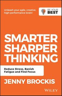 Smarter, Sharper Thinking