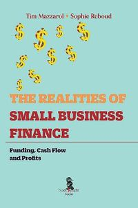The Realities of Small Business Finance