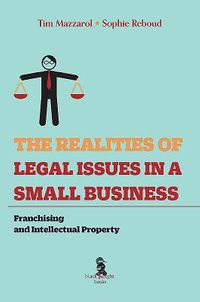 The Realities of Legal Issues in a Small Business