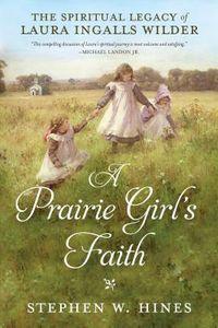A Prairie Girl's Faith