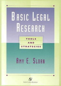 Basic Legal Research : Tools and Strategies