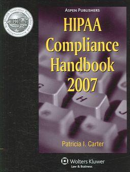 HIPAA Compliance Handbook 2007