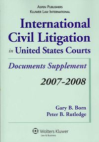 International Civil Litigation in United States Courts