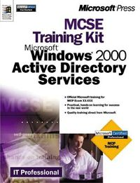 McSe Training Kit, Microsoft Windows 2000 Active Directory Services