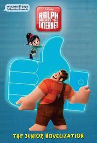 Ralph Breaks the Internet the Junior Novelization