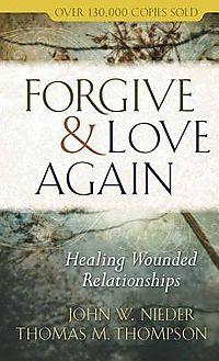 Forgive & Love Again