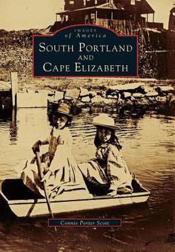South Portland and Cape Elizabeth, Maine
