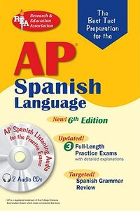 The Best Test Preparation for the Ap Spanish Language Exam