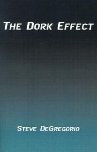 The Dork Effect