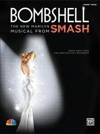 Bombshell - The New Marilyn Musical from Smash