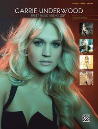 Carrie Underwood - Sheet Music Anthology
