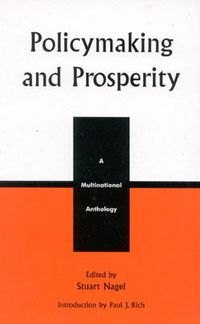 Policymaking and Prosperity