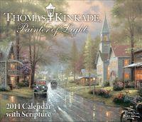Thomas Kinkade Painter of Light With Scripture 2011 Calendar