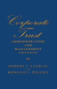 Corporate Trust Administration and Management