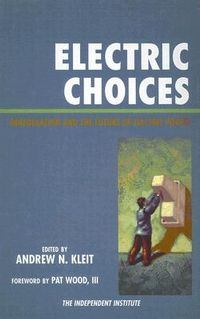 Electric Choices