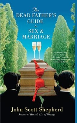 The Dead Father's Guide to Sex & Marriage