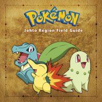 Pok?mon Johto Region Field Guide