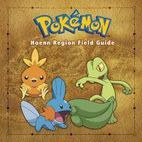 Pok?mon Hoenn Region Field Guide