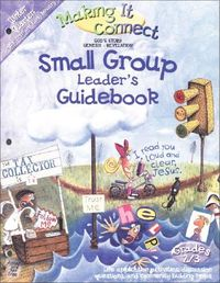 Making It Connect Winter Quarter Small Group Leader's Guidebook