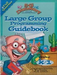 5-G Discovery Fall Quarter Large Group Programming Guidebook