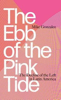 The Ebb of the Pink Tide